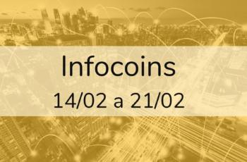 Infocoins: a semana no universo das criptomoedas |  14/02 a 21/02
