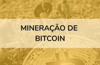 O que é a mineração de Bitcoins