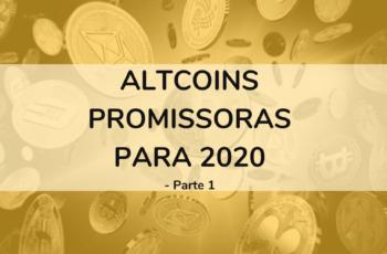 Altcoins promissoras para 2020 – parte 1
