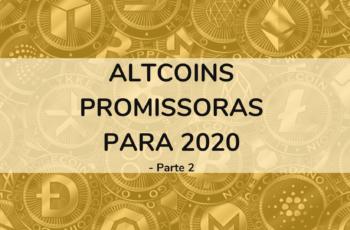 Altcoins promissoras para 2020 – parte 2