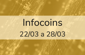 Infocoins – 22/03 a 28/03