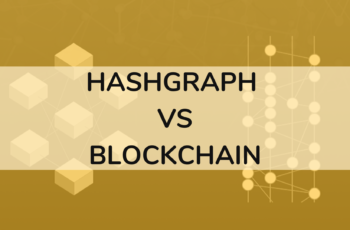 Blockchain VS Hashgraph