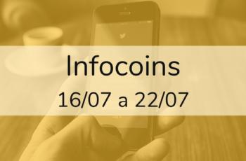 Infocoins – 16/07 a 22/07