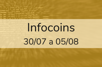 Infocoins – 30/07 a 05/08